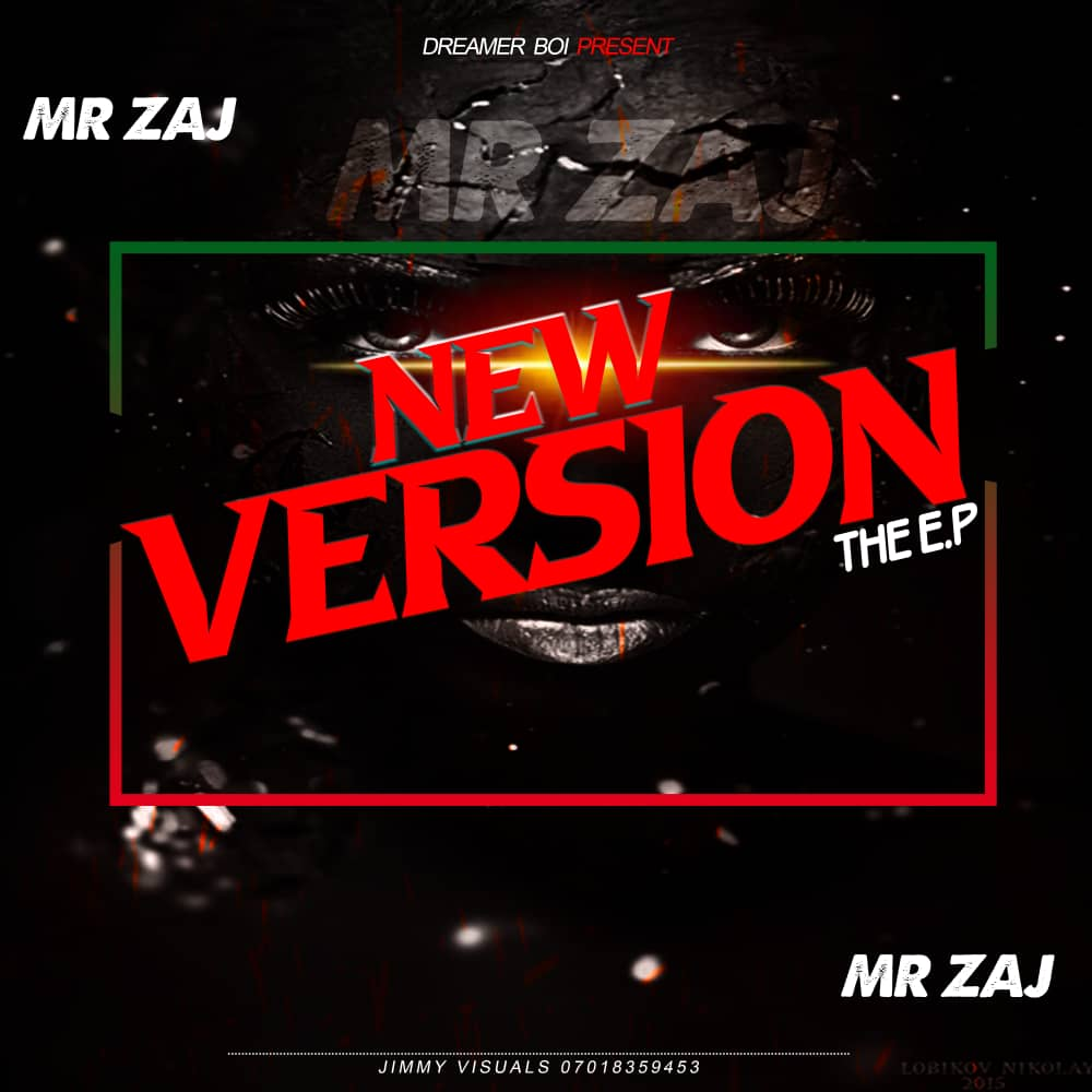 [Extended play] Mr. Zaj - The new version (5 tracks Project) #Arewapublisize
