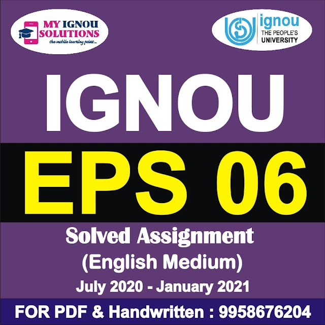 EPS 06 Solved Assignment 2020-21