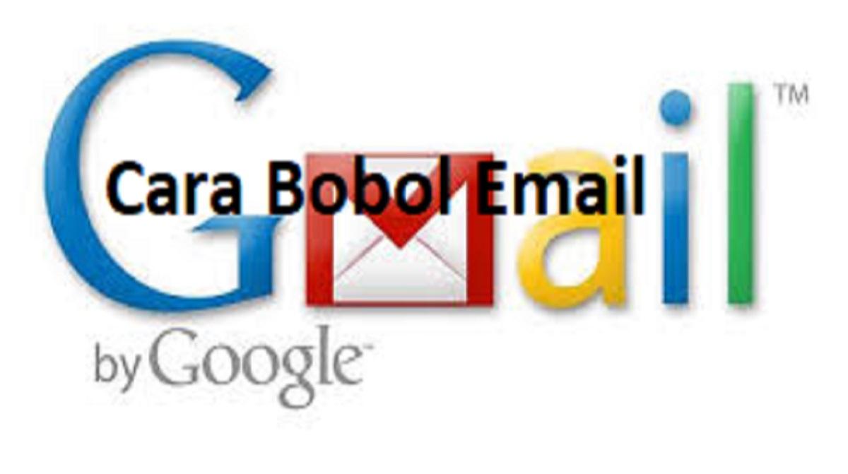 Cara Bobol Email