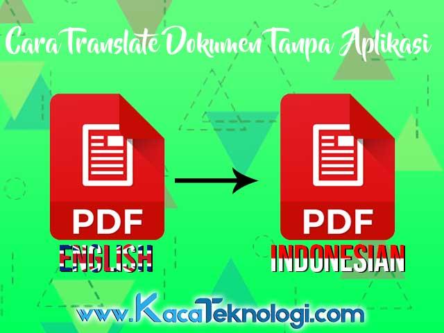 Cara Menerjemahkan Dokumen Pdf Di Google Translate Tanpa Aplikasi Di Pc Dan Android Kaca Teknologi