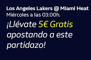 william hill 5€ Gratis apostando Lakers vs Heat 7-10-2020