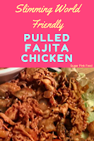 Slimming world pulled fajita chicken recipe