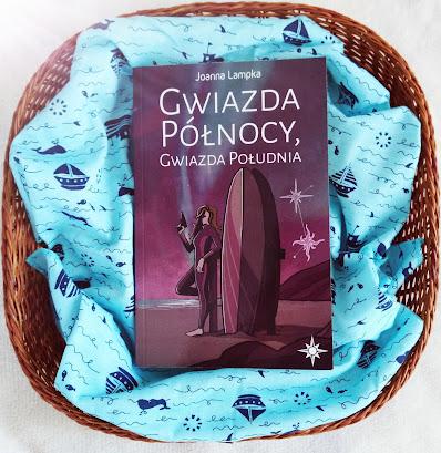 Gwiazda Północy, Gwiazda Południa - Joanna Lampka