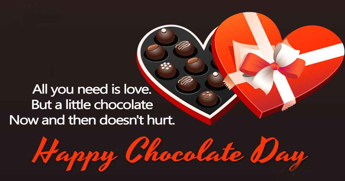 Happy Chocolate Day Wishes, Happy Chocolate Day Quotes
