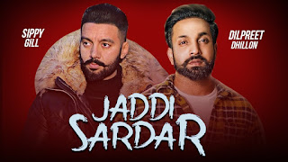 Jaddi Sardar Punjabi Movie Trailer Sippy Gill, Dilpreet Dhillon