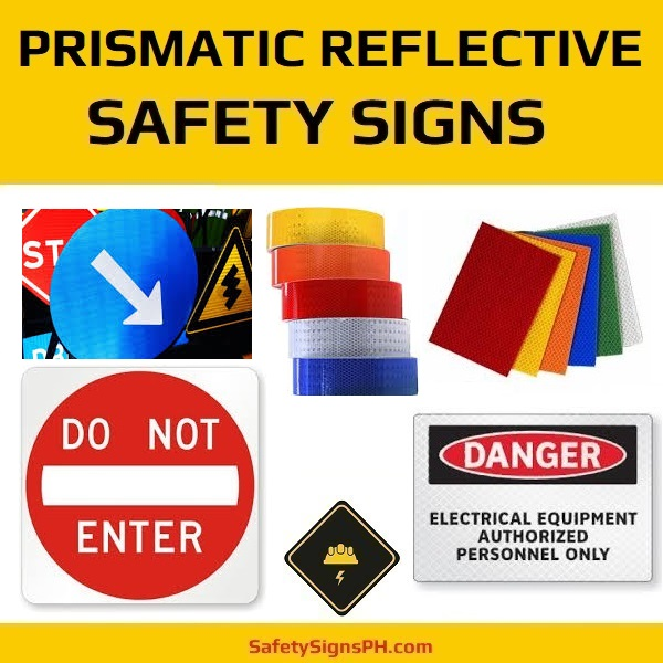 High Intensity Prismatic Reflective Safety Signs Philippines