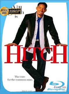 Hitch Especialista en Seduccion 2005 HD [1080p] Latino [GoogleDrive] DizonHD