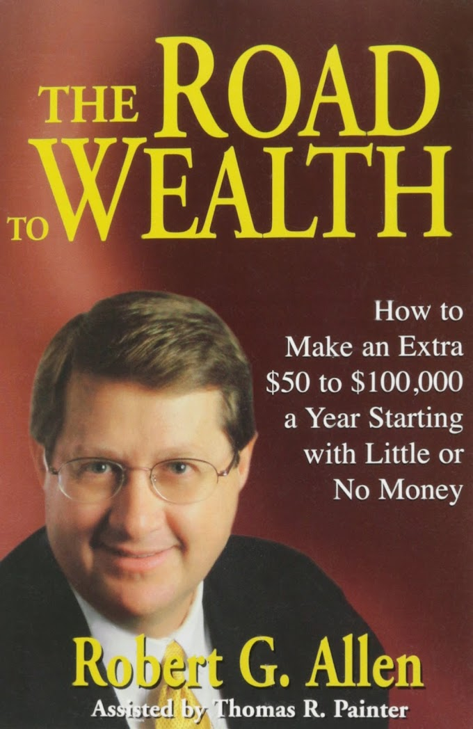 The Road To Wealth by Robert Allen FREE Ebook Download
