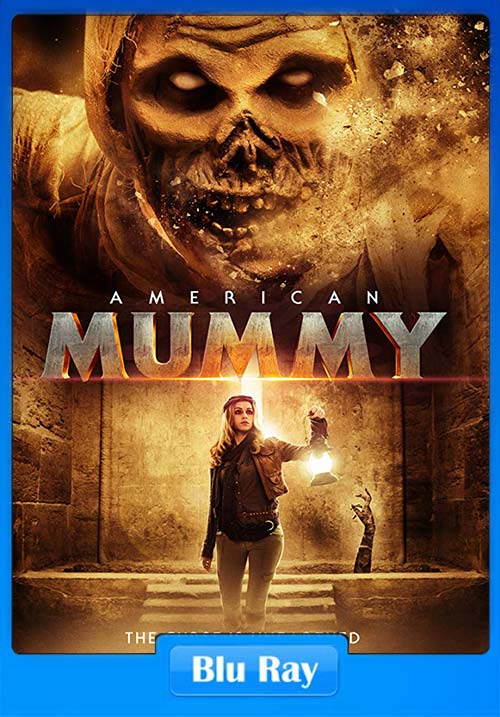American Mummy 2014 UNRATED 720p Dual Audio BluRay | 480p 300MB | 100MB HEVC