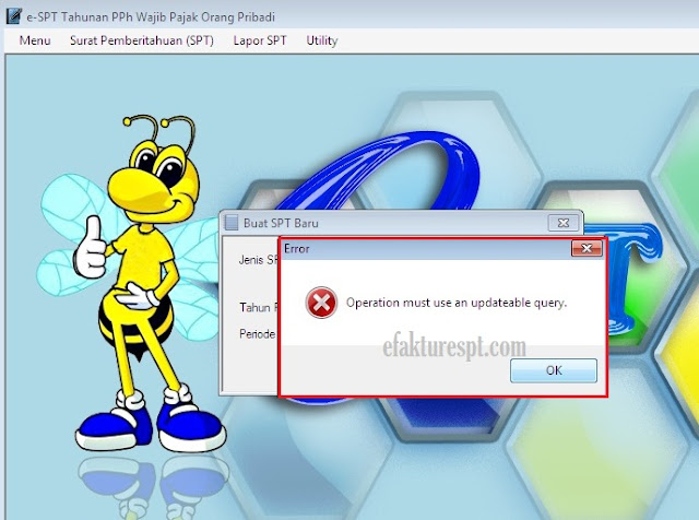eSPT Tahunan PPh OP 1.6 Error Operation Must Use an Updateable Query