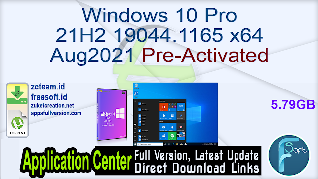 Windows 10 Pro 21H2 19044.1165 x64 Aug2021 Pre-Activated