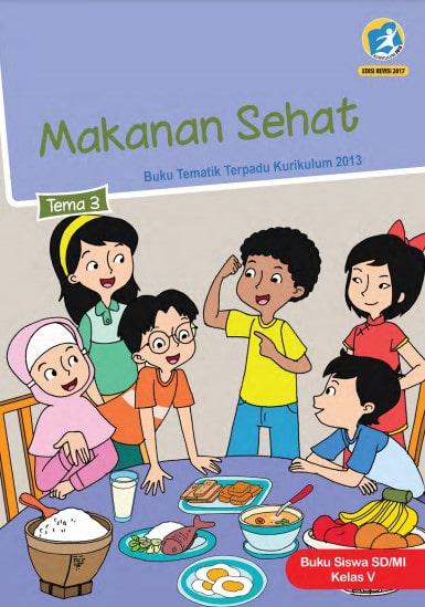 Buku Siswa Kelas 5 Tema 3 Revisi 2017 Kurikulum 2013