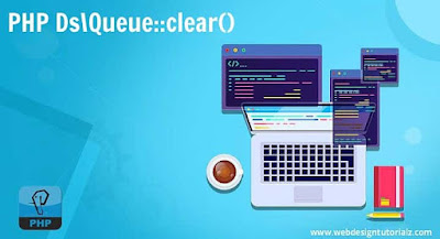 PHP Ds\Queue::clear() Function