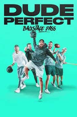 Dude Perfect: Backstage Pass (2020)