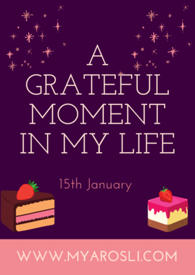 A Grateful Moment In My Life
