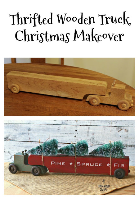 Thrift Shop Wooden Toy Truck Upcycled As Christmas Decor