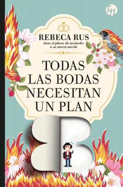 Todas las bodas necesitan un plan B, de Rebeca Rus