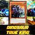 Deck Dinosaur True King