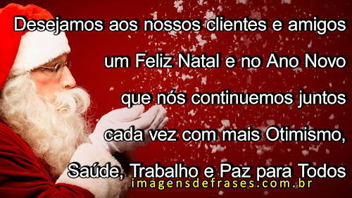 Feliz Natal e Prospero Ano Novo aos Clientes e Funcionarios