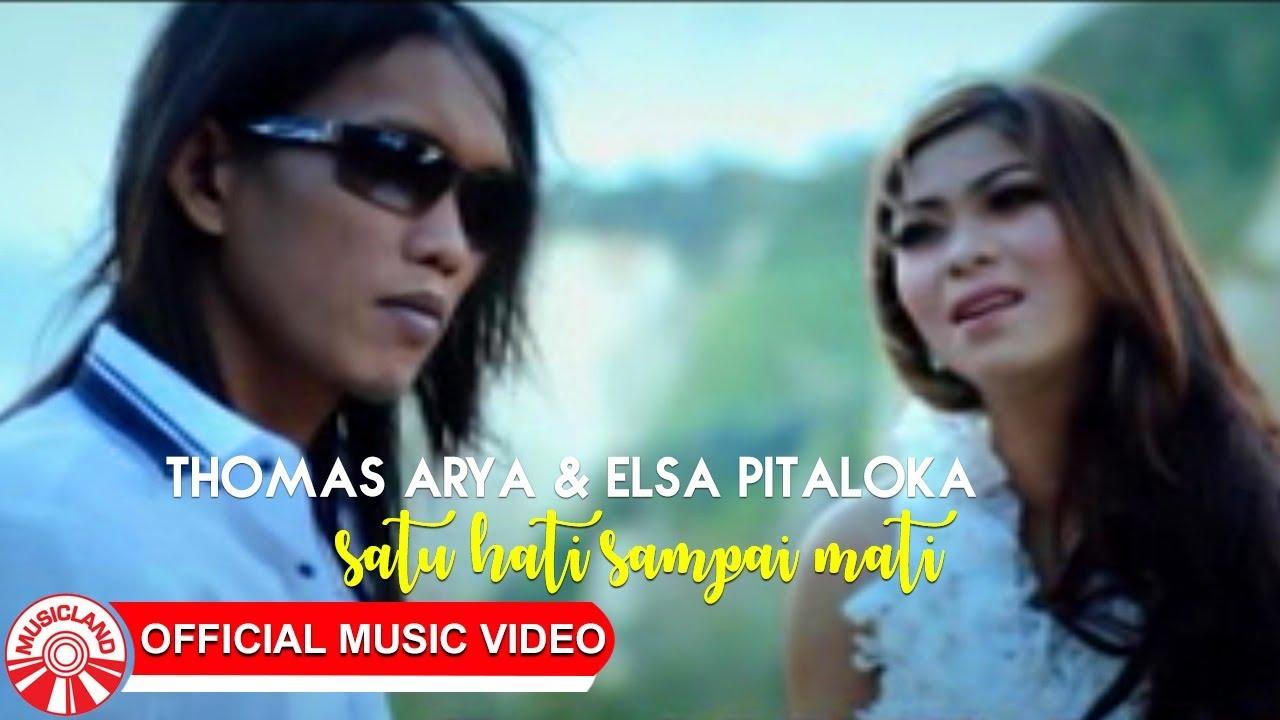 Satu Hati Sampai Mati - Thomas Arya & Elsa Pitaloka