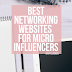 Favorite Networking Sites for Micro Influencers