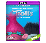 Trolls (2016) Web-DL 1080p Audio Dual Latino/Ingles 5.1