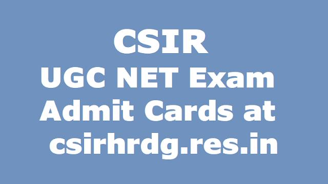 CSIR UGC NET 2017 December exam admit cards at csirhrdg.res.in: How to download CSIR UGC NET 2017 admit cards, CSIR UGC NET Exam pattern, CSIR UGC NET Exam Centers, CSIR UGC NET Exam date