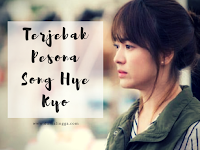 Suamiku Terjebak Pesona Song Hye Kyo