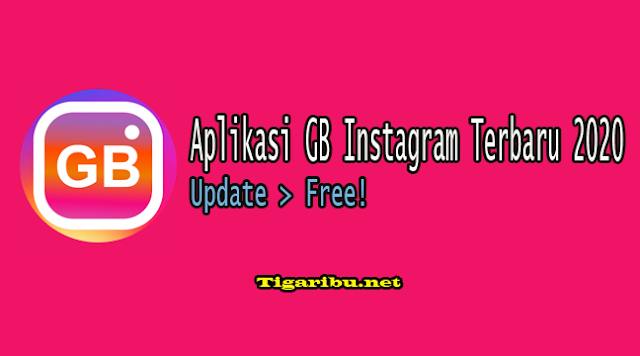 Fitur - Fitur Aplikasi GB Instagram (GBInsta) Terbaru 2020,Cara Download Aplikasi GB Instagram Terbaru 2020,Cara Instal GB Instagram Terbaru 2020 Di Android,Cara Menggunakan Aplikasi GB Instagram Terbaru 2020 Di Android