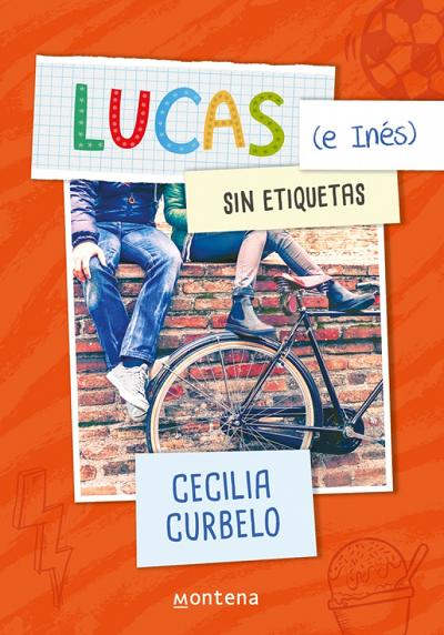 Lucas e Inés sin etiquetas - Cecilia Curbelo