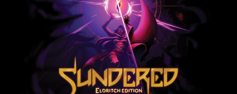 Sundered: Eldritch Edition - Αποκτήστε το εντελώς δωρεάν