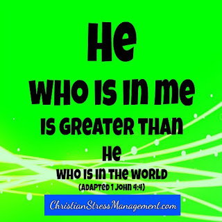 He who is in me is greater than he who is in the world. (Adapted 1 John 4:4)