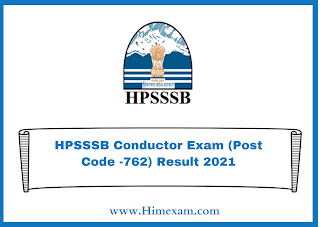 HPSSSB Conductor Exam (Post Code -762) Result 2021