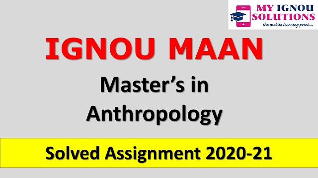 IGNOU MAAN Solved Assignment 2020-21