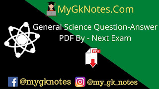General Science Question-Answer PDF By - Next Exam