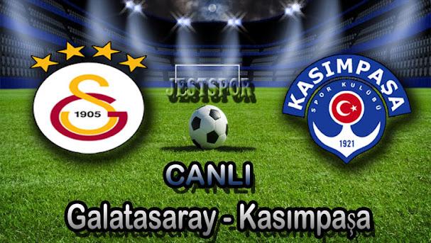 Galatasaray - Kasımpaşa Jestspor izle