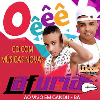 LA FURIA - AO VIVO EM GANDU - BA ( PAREDÃO ) - 12.02.2017 - MUSICAS INÉDITAS