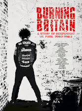 BURNING BRITAIN - A STORY OF UK INDEPENDENT PUNK 1980 - 1983