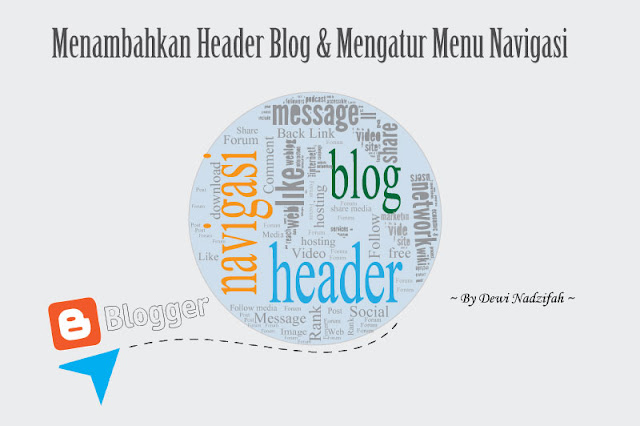 Menambahkan Header Blog Dan Mengatur Menu Navigasi
