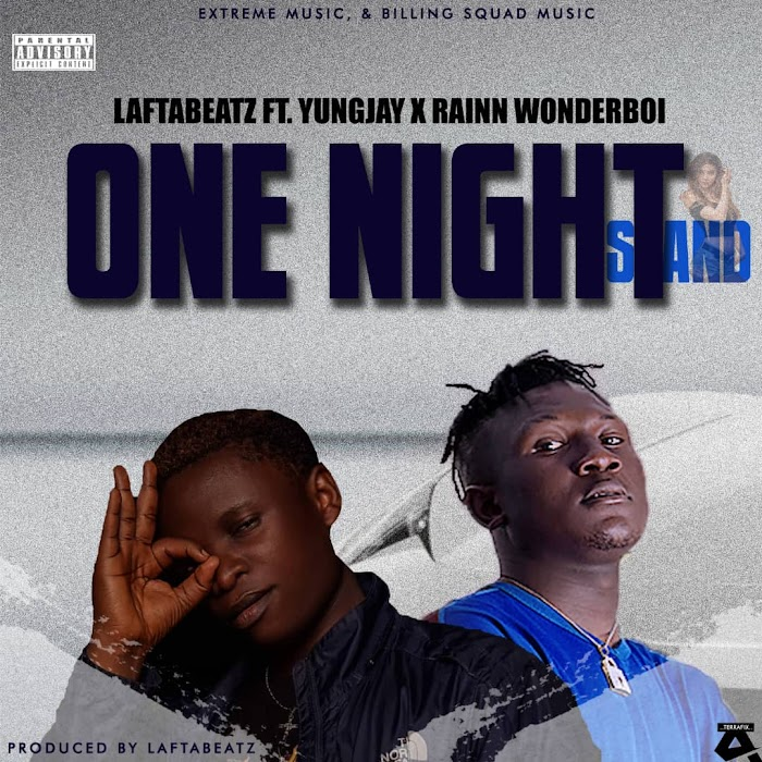 "Laftabeatz ""One Night Stand"" Ft. Yung Jay x Rainn Wonderboi"