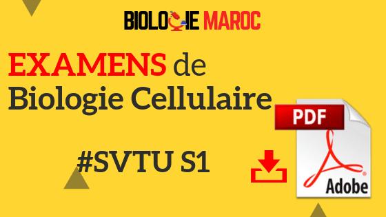 Examens de Biologie Cellulaire SVT Semestre 1 (S1)