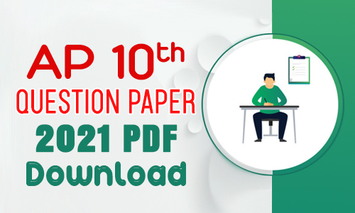 AP 10th Question Papers 2021 PDF Download