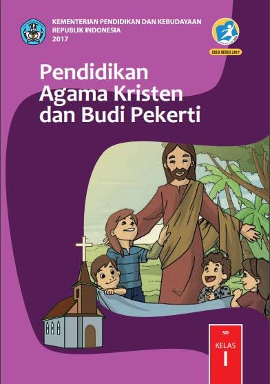 Buku Siswa Pendidikan Agama Kristen dan Budi Pekerti Kelas 1 Revisi 2017 Kurikulum 2013