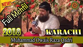Owais Raza Qadri | Latest Mehfil e Naat at Karachi on 30th April 2018