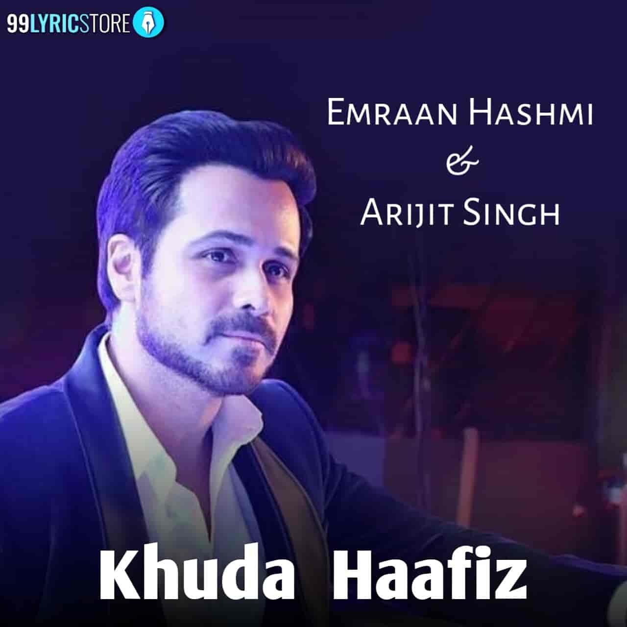 Khuda Haafiz Songs Images Of Arijit Singh
