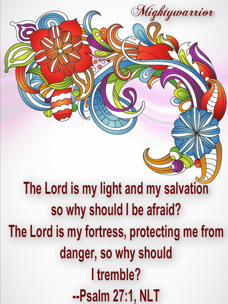 The Infallible Word of God : PSALM 27:1~~~