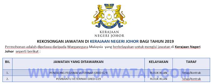 Jawatan Kosong Terkini di Kerajaan Negeri Johor.