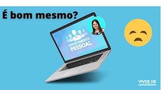 Curso Departamento Pessoal na Prática - Online (da Equipe Viver de Contabilidade) É bom mesmo  Saiba a verdade!