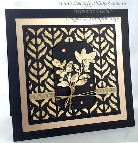 #thecraftythinker #stampinup #gildedleafing #gildedleafingadvancedtutorial #cardmaking , Gilded Leafing, Masks & Gilded Leafing, Adhesives and techniques Gilded Leafing, Stampin' Up Demonstrator, Stephanie Fischer, Sydney NSW