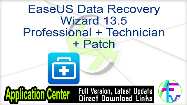 EaseUS Data Recovery Wizard 13.5 Professional + Technician + Patch